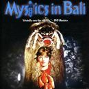 mystics in bali mondo macabro